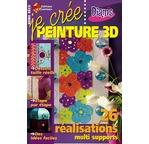 Magazine JE CRÉE Peinture 3D N°44 PN TVA  (TVA 5,5%)