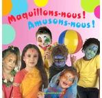 Livre Maquillons-nous! Ed.Ouest France TVA 5,5%
